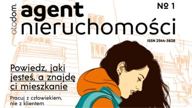 Photo of Agent Nieruchomości – nowy magazyn branżowy od Otodom