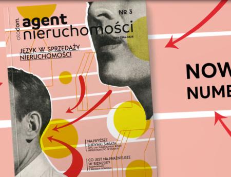 Język w sprzedaży nieruchomości – nowy magazyn Agent Nieruchomości