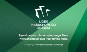 Zostań Liderem Nieruchomości – konkurs